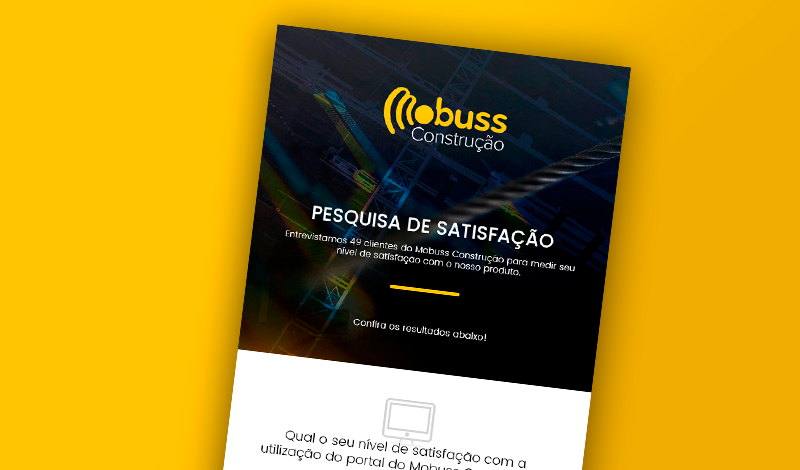 Pesquisa de Satisfação Mobuss Construção: clientes que confiam no DNA da empresa